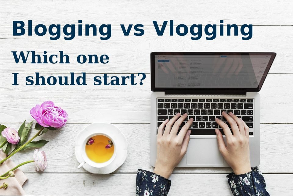 blogging-vs-vlogging