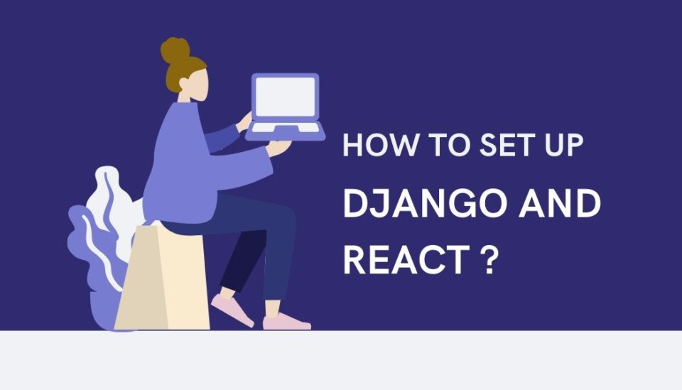 how-to-set-up-django-and-react