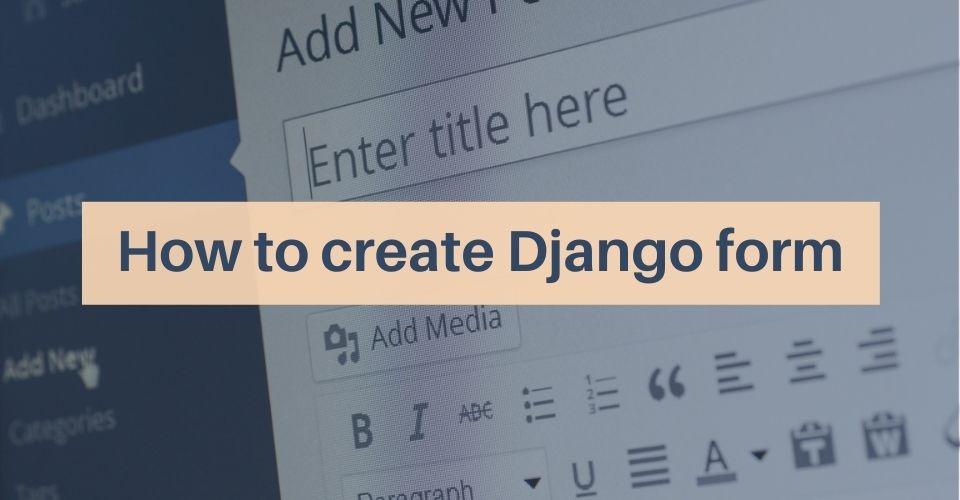 how-to-create-django-form